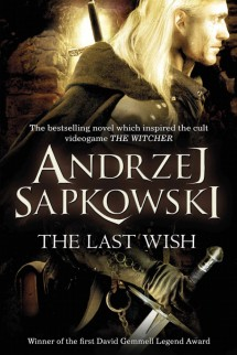 [Dịch] The Witcher #0.5: The Last Wish