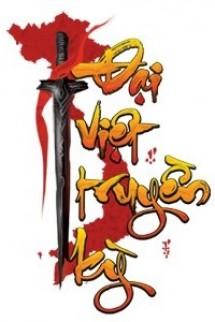 [Việt Nam] Đại Việt Truyền Kỳ