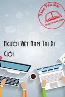 [Việt Nam] Người Việt Nam Tại Dị Giới